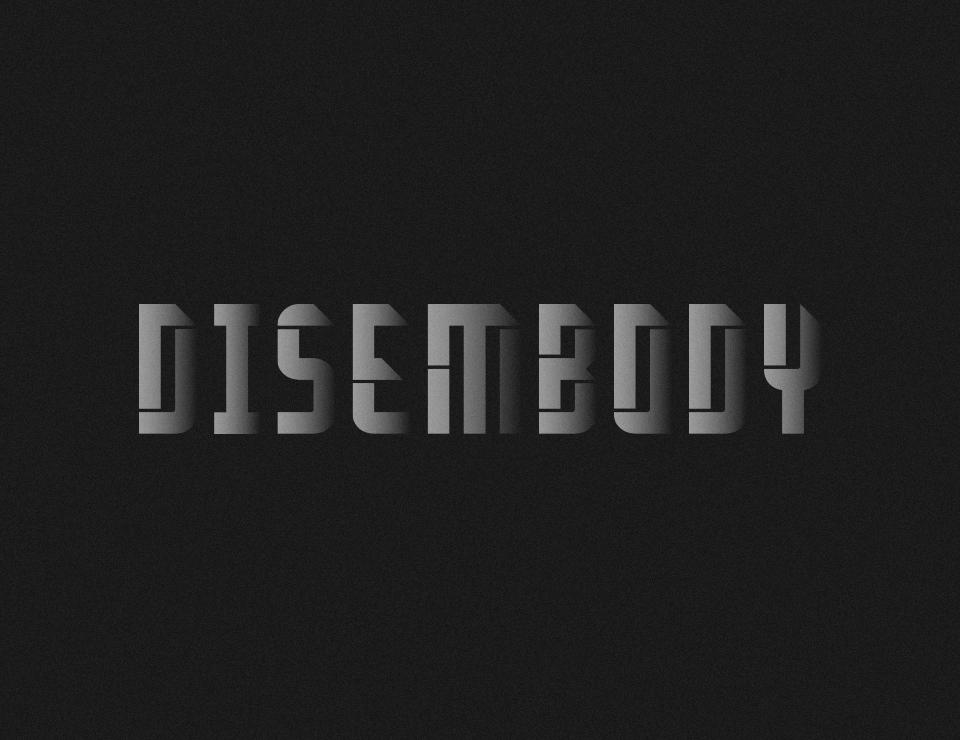 Disembody