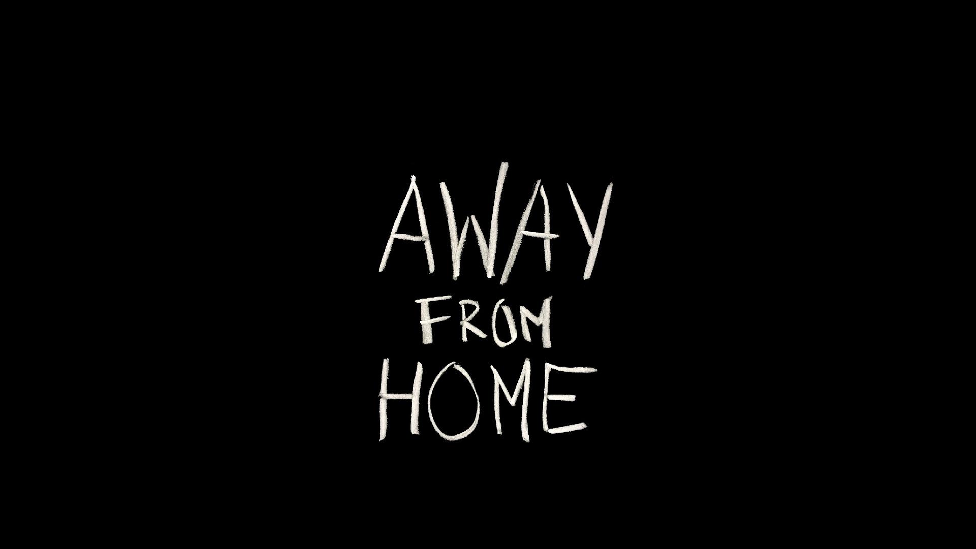 AwayFromHome_main
